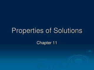 Properties of Solutions