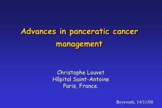 Advances in panceratic cancer management