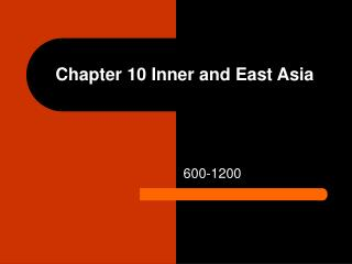 Chapter 10 Inner and East Asia
