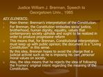 Justice William J. Brennan, Speech to Georgetown Univ., 1985