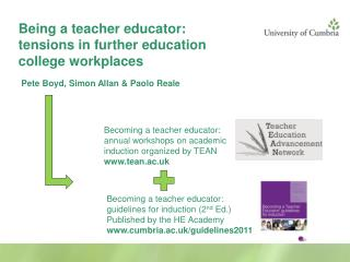 Being a teacher educator: tensions in further education college workplaces