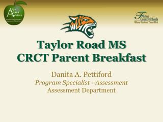 Taylor Road MS CRCT Parent Breakfast