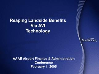 Reaping Landside Benefits  Via AVI Technology