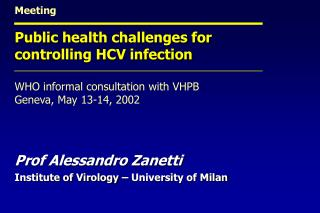 Meeting Public health challenges for controlling HCV infection