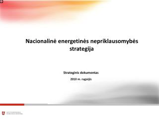 Strateginis dokumentas 2010  m.  rugs ėjis