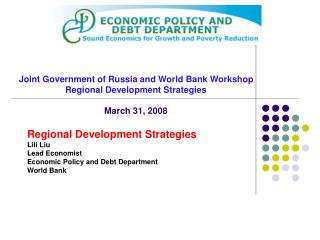 Joint Government of Russia and World Bank Workshop Regional Development Strategies March 31, 2008
