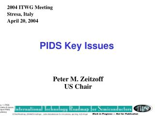 PIDS Key Issues