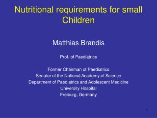 Nutritional requirements for small Children