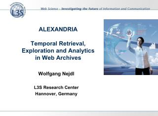 ALEXANDRIA Temporal Retrieval, Exploration and Analytics  in Web Archives