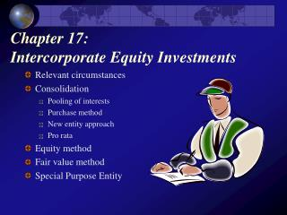 Chapter 17:  Intercorporate Equity Investments