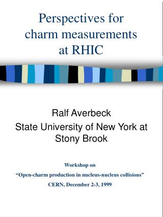Perspectives for  charm measurements at RHIC