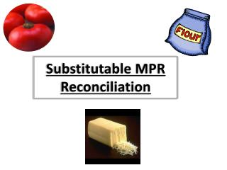 S ubstitutable MPR Reconciliation