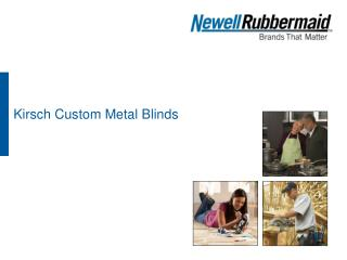 Kirsch Custom Metal Blinds