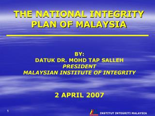 THE NATIONAL INTEGRITY PLAN OF MALAYSIA