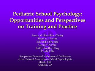 Pediatric School Psychology: Opportunities and Perspectives on Training and Practice