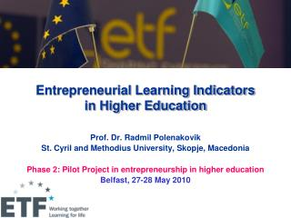 Entrepreneurial Learning Indicators  in Higher Education