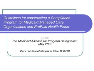 Guidelines for constructing a Compliance Program for Medicaid Managed Care Organizations and PrePaid Health Plans