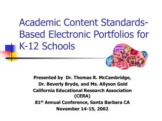Academic Content Standards-Based Electronic Portfolios for K-12 Schools