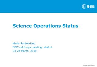 Science Operations Status