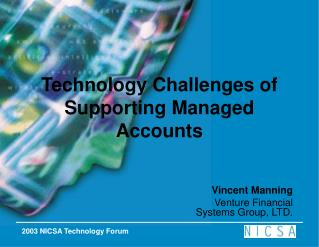 Technology Challenges of Supporting Managed Accounts