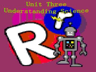 Unit Three Understanding Science