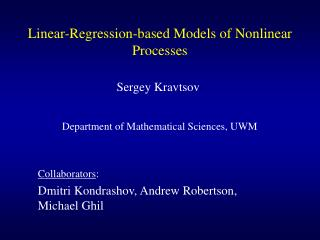 Linear-Regression-based Models of Nonlinear Processes
