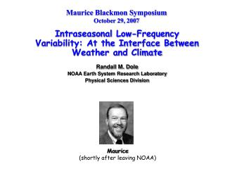 Maurice Blackmon Symposium October 29, 2007