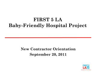 FIRST 5 LA Baby-Friendly Hospital Project