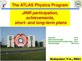 JINR participation, achievements,  short- and long-term plans