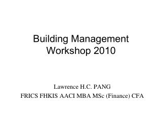 Building Management  Workshop 2010