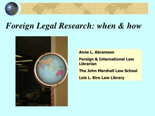 Foreign Legal Research: when & how