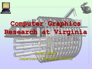 Computer Graphics Research at Virginia