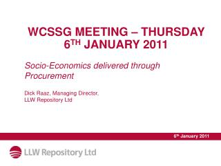 WCSSG MEETING – THURSDAY 6 TH  JANUARY 2011