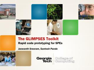 The GLIMPSES Toolkit Rapid code prototyping for SPEs