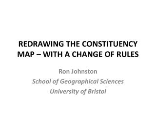 REDRAWING THE CONSTITUENCY MAP – WITH A CHANGE OF RULES