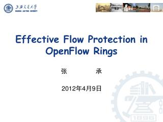 Effective Flow Protection in  OpenFlow  Rings