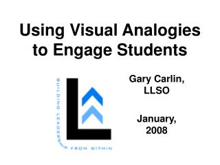 Using Visual Analogies to Engage Students