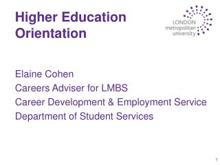Higher Education Orientation