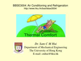 BBSE3004: Air Conditioning and Refrigeration hku.hk/bse/bbse3004/