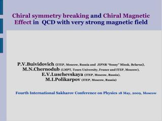 Chiral symmetry breaking  and  Chiral Magnetic Effect  in  QCD with very strong magnetic field