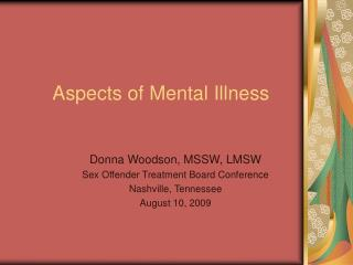 Aspects of Mental Illness
