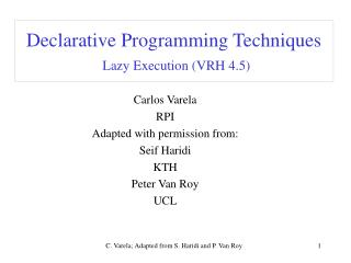 Declarative Programming Techniques Lazy Execution (VRH 4.5)