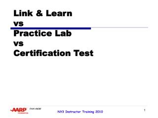 Link & Learn vs Practice Lab vs  Certification Test