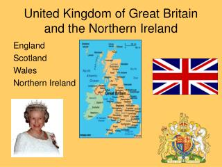 United Kingdom of Great Britain and the Northern Ireland