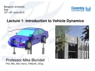 Lecture 1- Introduction to Vehicle Dynamics
