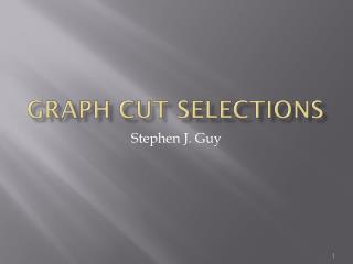 Graph Cut Selections