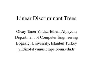 Linear Discriminant Trees