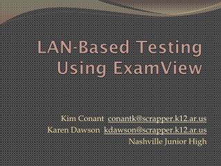 LAN-Based Testing Using ExamView