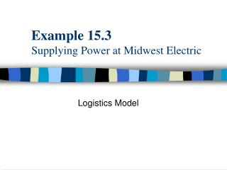Example 15.3 Supplying Power at Midwest Electric