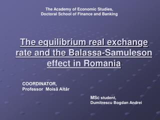 The equilibrium real exchange rate and the Balassa-Samuleson effect in Romania